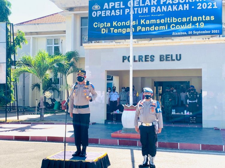 Kapolres Belu, AKBP Yosep Krisbiyanto Pimpin Apel Gelar Pasukan Ops Patuh Ranakah 2021
