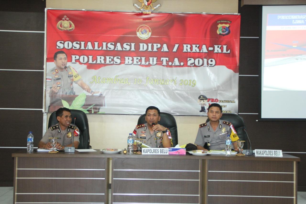 Buka Sosialisasi DIPA, Kapolres Belu Imbau Kasubsatker Pelajari Betul Rencana Kerja di Tahun 2019