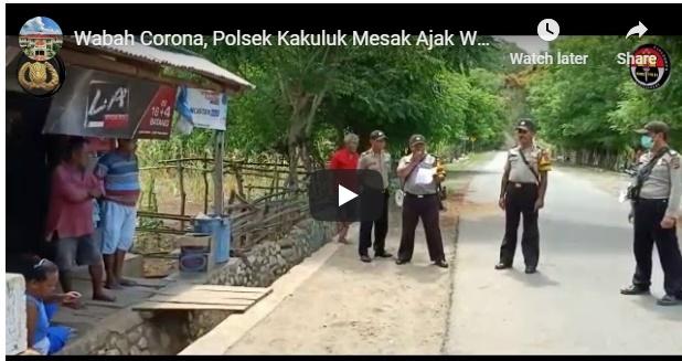 Video, Polsek Kakuluk Mesak Ajak Warga Tahan Mudik dan Bepergian ke Luar Kota